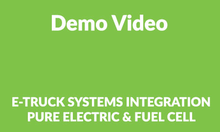 E-TRUCK SYSTEMS INTEGRATION – PURE ELECTRIC & FUEL CELL